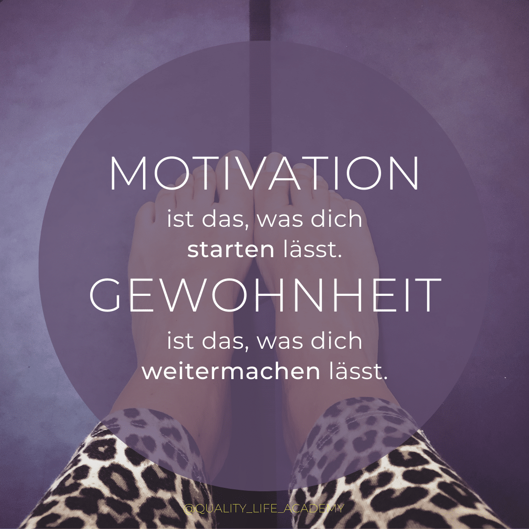 Motivation und Gewohnheiten